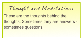 Thought and Meditations